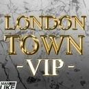 Man Like Me - London Town VIP