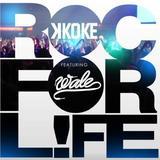 """K Koke - K Koke ft Wale """"Roc For Life"""""""