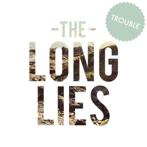 The Long Lies - See Saw