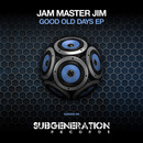 Jam Master Jim - Good Old Days EP