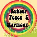 Drunk Mule - Rubber Peace & Harmony
