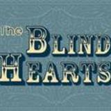 The Blind Hearts - (Oh Lord & I) Keep On Losing