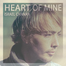 Laissez Faire Club - Israel Cannan - Heart Of Mine