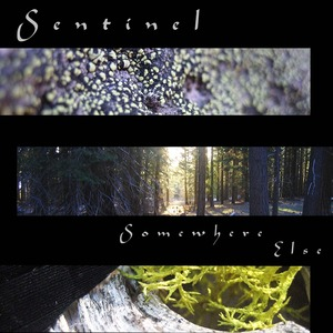 Sentinel - Somewhere Else