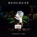 Duologue - Underworld / Zeros
