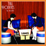 Tall Poppies - 'All the Rave'