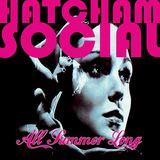 Hatcham Social - 'All Summer Long (Harry Love Remix)'
