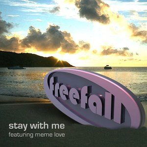 Freefall - Stay With Me