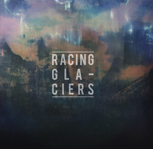 Racing Glaciers - Little River