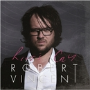Robert Vincent - Riot's Cry