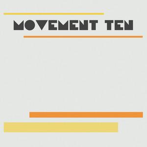 Movement Ten - Machine Girl
