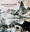 Conor Mason - Standstill
