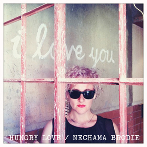 Nechama Brodie - Hungry Love