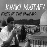 """Khaki Mustafa - """"Voices Of The Unheard"""""""