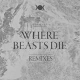 :PAPERCUTZ - Where Beasts Die
