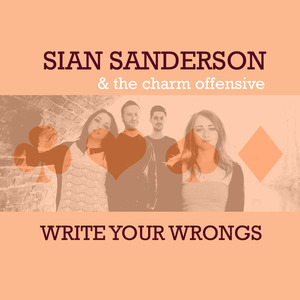 Sian Sanderson & The Charm Offensive - Some Kind Of Fool