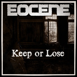 EOCENE - Keep or Lose