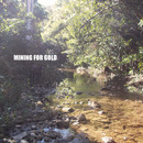 Mining for Gold - Mining for Gold EP