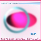 audioPORNOGRAPHY - An Ode To The Puppeteer Of The Past, Present & Future.