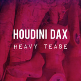 See Monkey Do Monkey - Houdini Dax - Heavy Tease