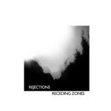 Rejections - Receding Zones