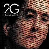 The Fall and Fall  - 2G