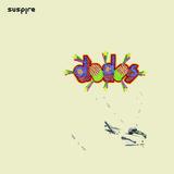 Suspire - Dodos