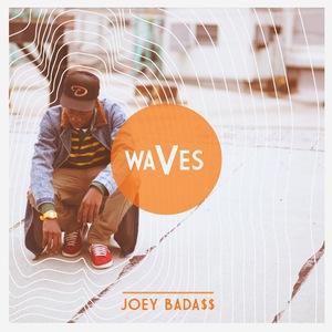 Joey Bada$$ - Waves (Radio Edit)