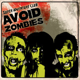 Super Adventure Club - Avoid Zombies