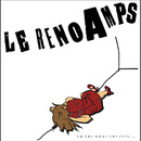 Le Reno Amps - So For Your Thrills...