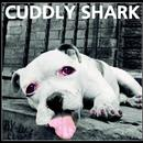 Cuddly Shark - Cuddly Shark