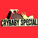 Crybaby Special - No Excuses