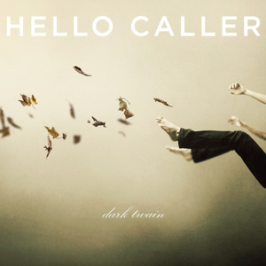 Hello Caller - There's Nothing Wrong