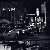 S-Type - Whole Lotta