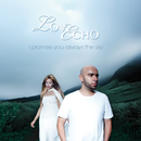 Love Echo - Love Echo 'I Promise You Always The Sky'