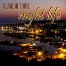 Claudio Fiore - Night Life