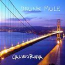 Drunk Mule - California