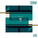 "RackNRuin - RackNRuin - ""Mark Two"" / ""Hackney Heat"" (Black Butter Spread Love #4)"