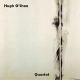 Hugh O'Shea - Quartet
