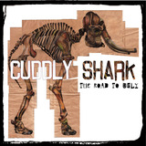 Cuddly Shark - The Road To Ugly