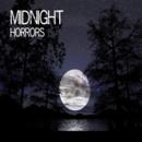 Midnight Horrors - Midnight Horrors