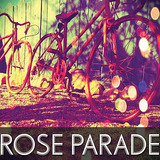 Rose Parade - Awake Tonight