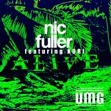 Nic Fuller - Alive ft. Kori
