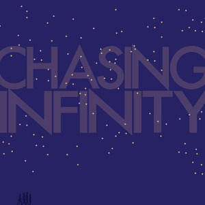Chasing Infinity - Try