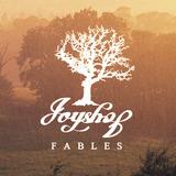 Joyshop - Fables