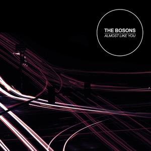The Bosons - Almost Like You (Debian Blak Remix)