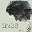 Lewis Watson - Lewis Watson