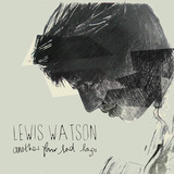 Lewis Watson - Once Before