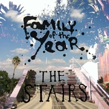 Family Of The Year - Stairs