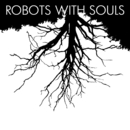 "ROBOTS WITH SOULS - ""Droids That Bleed"" // ""Watch Out!"" Double A-Side"